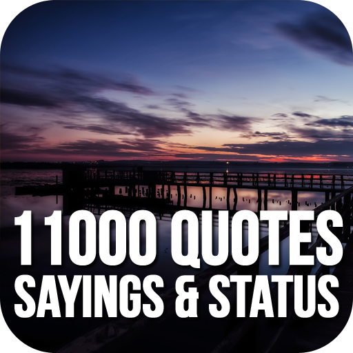 11000 Quotes Sayings Status – Images Collection Download Latest Version APK