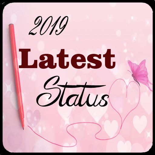 2019 Latest ALL Latest Status Download Latest Version APK