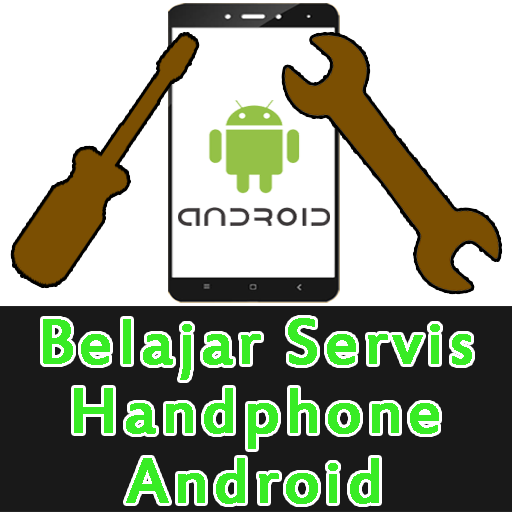 Belajar Servis Handphone Android Download Latest Version APK