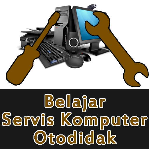 Belajar Servis Komputer Otodidak Download Latest Version APK