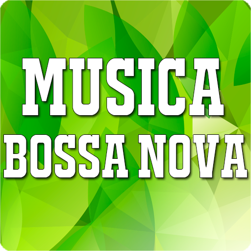Bossa Nova Music Download Latest Version APK