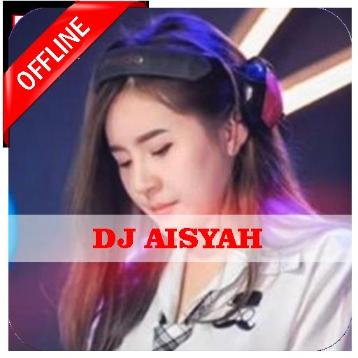 DJ AISYAH Offline Download Latest Version APK