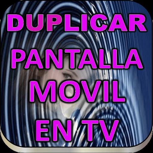 Duplicar pantalla movil en tv guía Download Latest Version APK