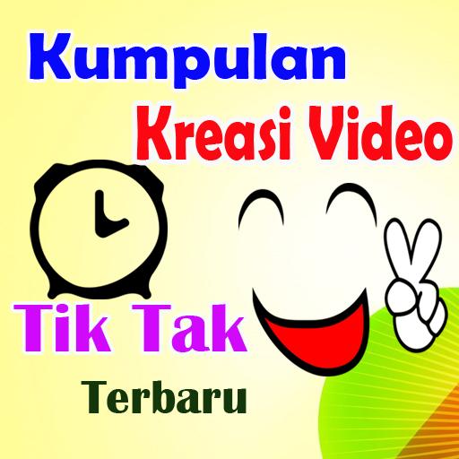 Kreasi Jaman Now Tik Tok Teranyar Download Latest Version APK