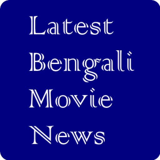 Latest Bengali Movie News Download Latest Version APK