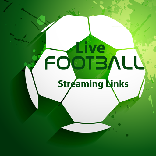 Live Football Streaming Links Download Latest Version APK
