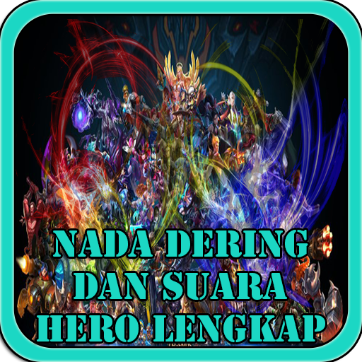 Nada Dering Mobile Legends Lengkap Hero Download Latest Version APK