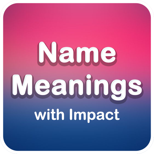 Name Meanings with Impact Download Latest Version APK