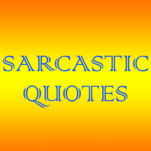 Sarcastic Quotes – Daily Quotes Download Latest Version APK