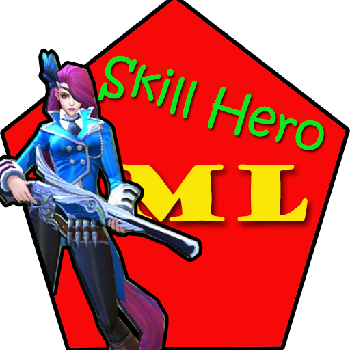 Skill Hero ML – Tips Trik dan Gear dan GamePlay Download Latest Version APK
