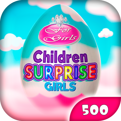 Surprise Eggs: Free Game for Girls Download Latest Version APK