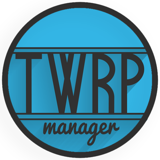 TWRP Manager Requires ROOT Download Latest Version APK