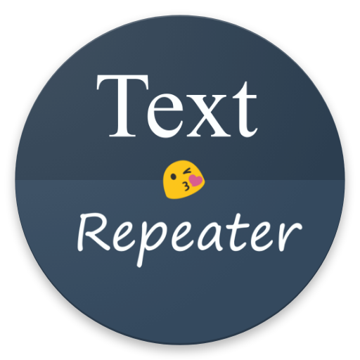 Text Repeater Download Latest Version APK