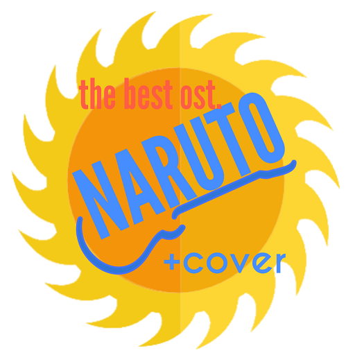 The Best Ost Naruto + Cover Download Latest Version APK