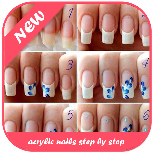 Acrylic Nails Step By Step Download Latest Version APK