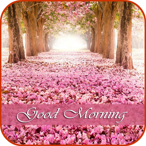 Good Morning Images Download Latest Version APK