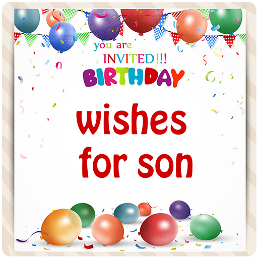Birthday Wishes For Son Download Latest Version APK